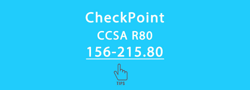 CheckPoint 156-215.80 exam tips